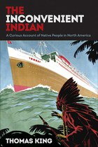 The Inconvenient Indian (Thomas King)