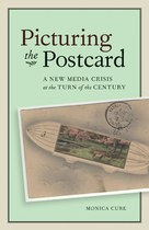 Picturing the Postcard (Monica Cure)