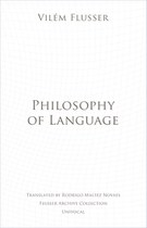 Philosophy of Language (Flusser)