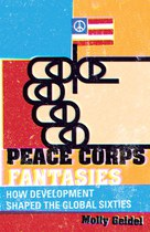 Peace Corps Fantasies (Molly Geidel)