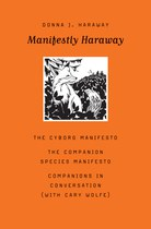 Manifestly Haraway (Donna Haraway with Cary Wolfe)