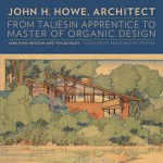 John Howe, Architect (Jane King Hession and Tim Quigley)