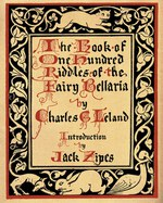 The Book of One Hundred Riddles of the Fairy Bellaria (Charles Godfrey LeLand)