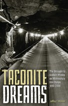 Taconite Dreams (Jeff Manuel)