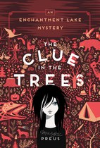 The Clue in the Trees (Margi Preus)