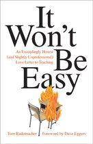 It Won't Be Easy (Tom Rademacher)