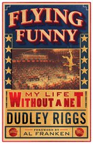 Flying Funny (Dudley Riggs)