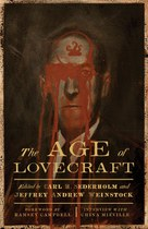 The Age of Lovecraft, edited by Jeffrey Andrew Weinstock and Carl H. Sederholm