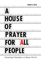 A House of Prayer for All People (David Seitz)
