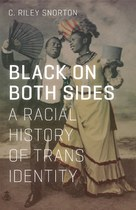 Black on Both Sides (C. Riley Snorton)