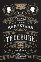 The Search for the Homestead Treasure (Ann Treacy)