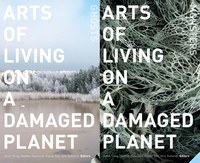 Arts of Living on a Damaged Planet (Tsing et al)