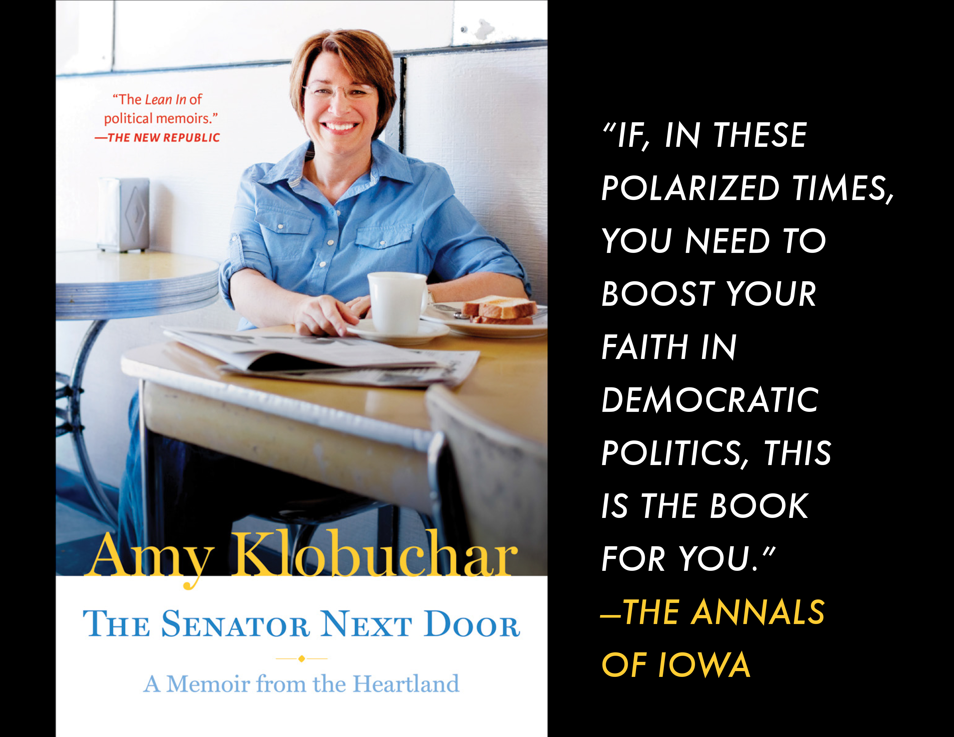 University of Minnesota Press is the proud publisher of Amy Klobuchar's paperback memoir, THE SENATOR NEXT DOOR.