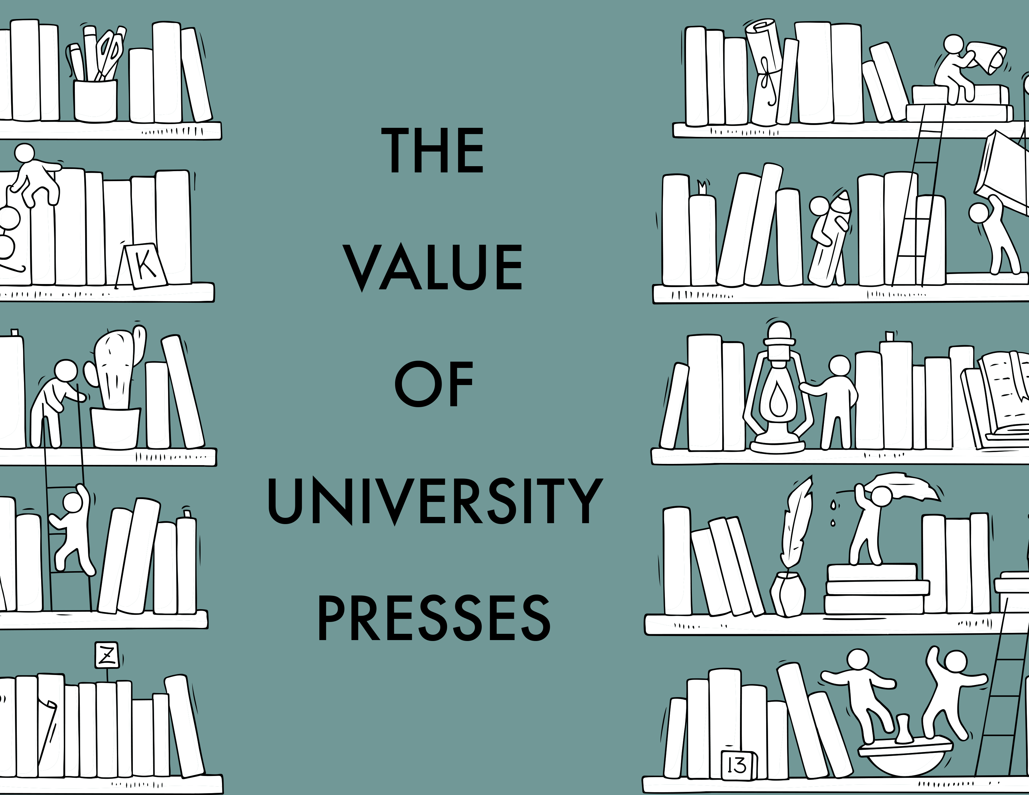 The Value of University Presses, Then and Now