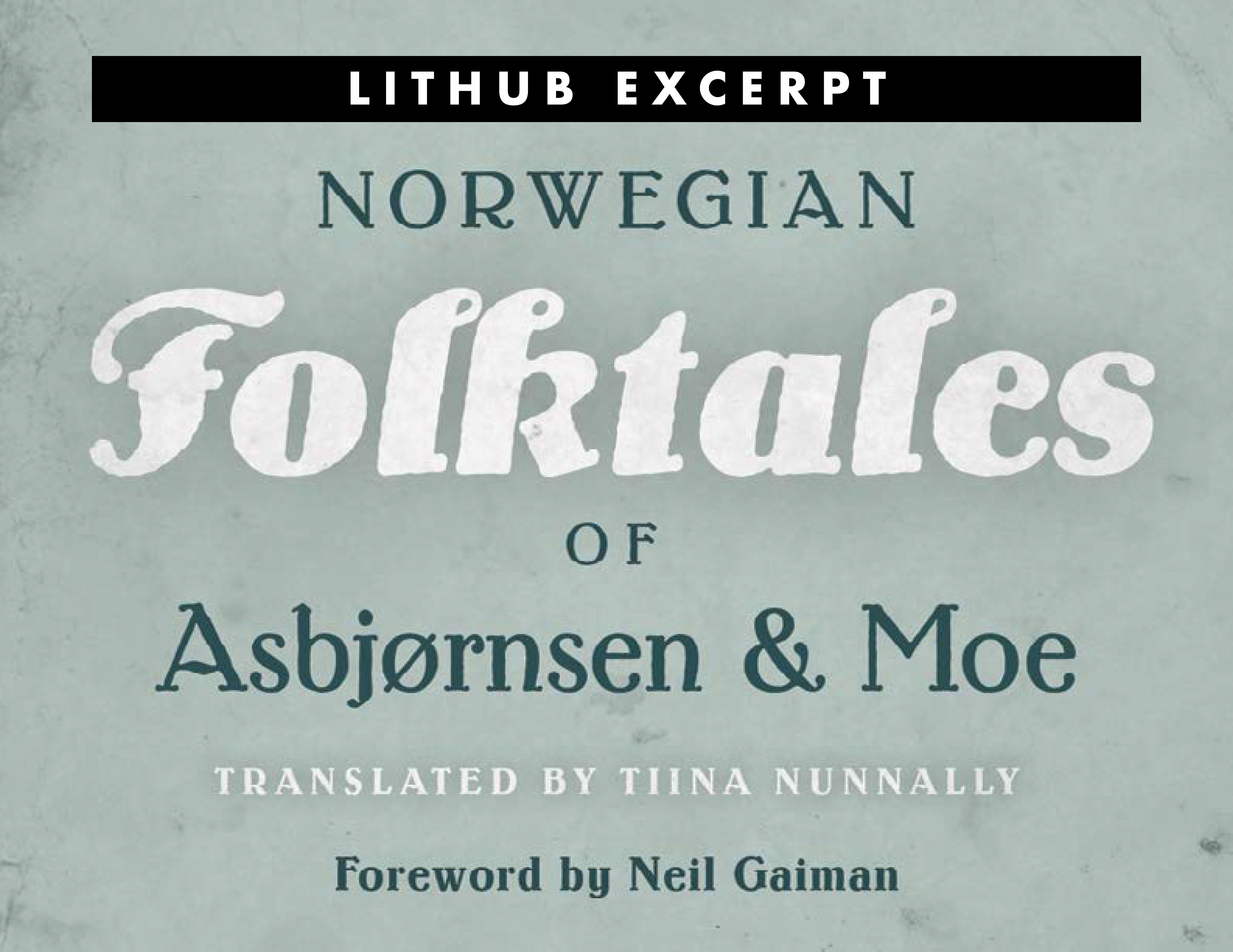 LitHub: Neil Gaiman on the Good Kinds of Trolls
