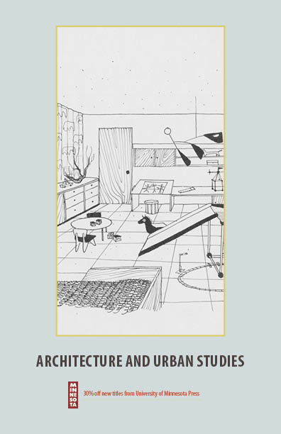 Cover for the University of Minnesota Press 2012 Architecture and Urban Studies catalog.