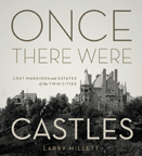 CBS Minnesota features Larry Millett's Once There Were Castles
