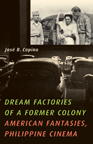 Cineaste reviews Dream Factories of a Former Colony