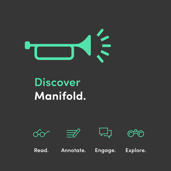 The University of Minnesota Press with CUNY's GC Digital Scholarship Lab and Cast Iron Coding announce the release of MANIFOLD 1.0.