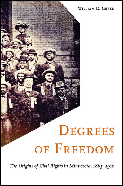 William D. Green's 'Degrees of Freedom' wins the third Hognander Minnesota History Award